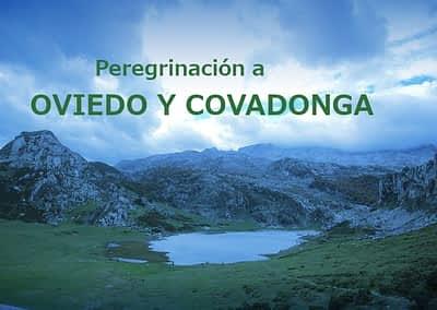 PEREGRINACIÓN A OVIEDO Y COVADONGA
