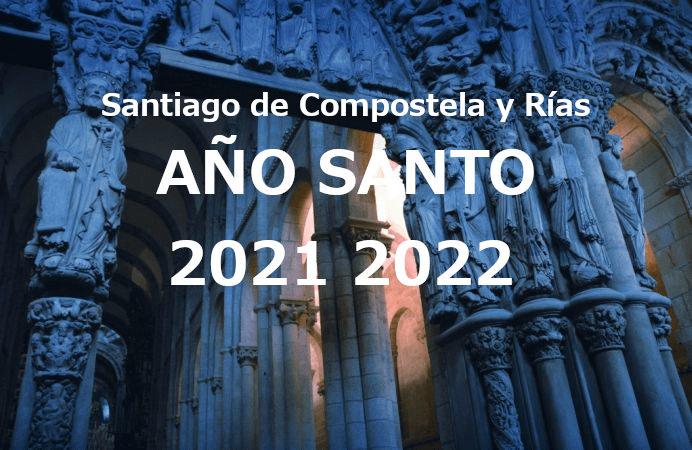 PEREGRINACIÓN SANTIAGO AÑO SANTO 2021 2022 Y RÍAS
