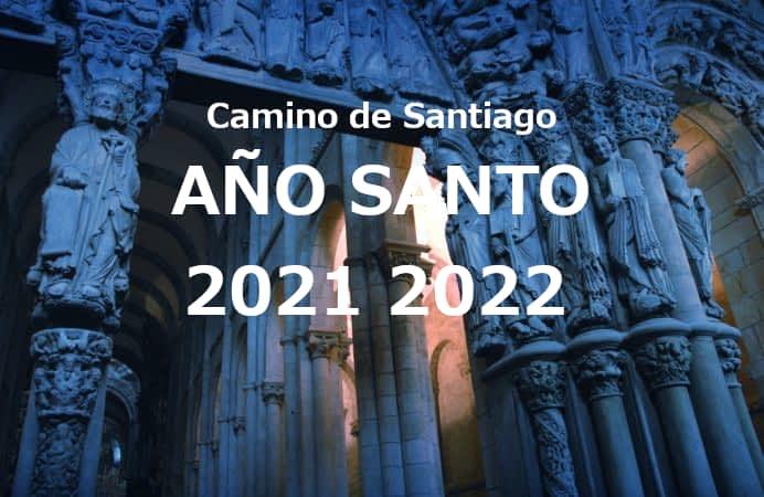 PEREGRINACIÓN CAMINO DE SANTIAGO AÑO SANTO 2021 2022