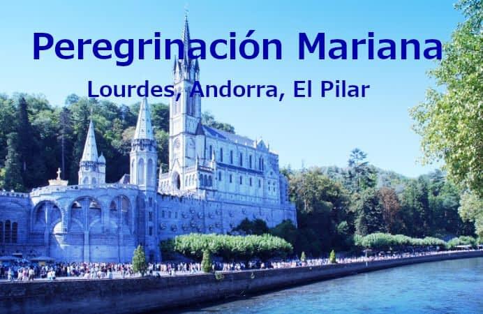 PEREGRINACIÓN MARIANA LOURDES , ANDORRA, EL PILAR